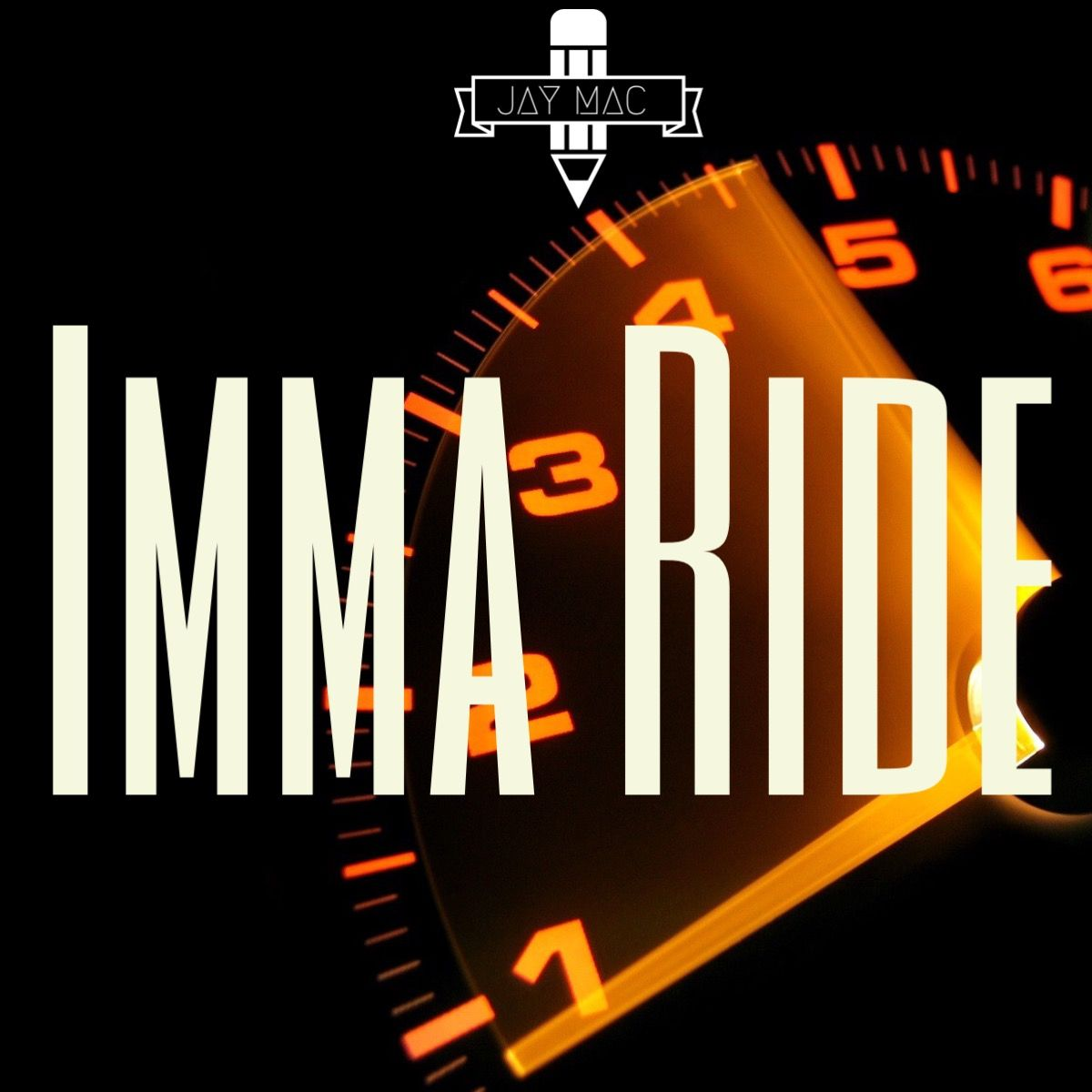"I Am A Rider Song Download: Jay Mac - ""Imma' Ride"" - Download"