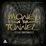 1017 Records - Money In The Tunnel Cover Art