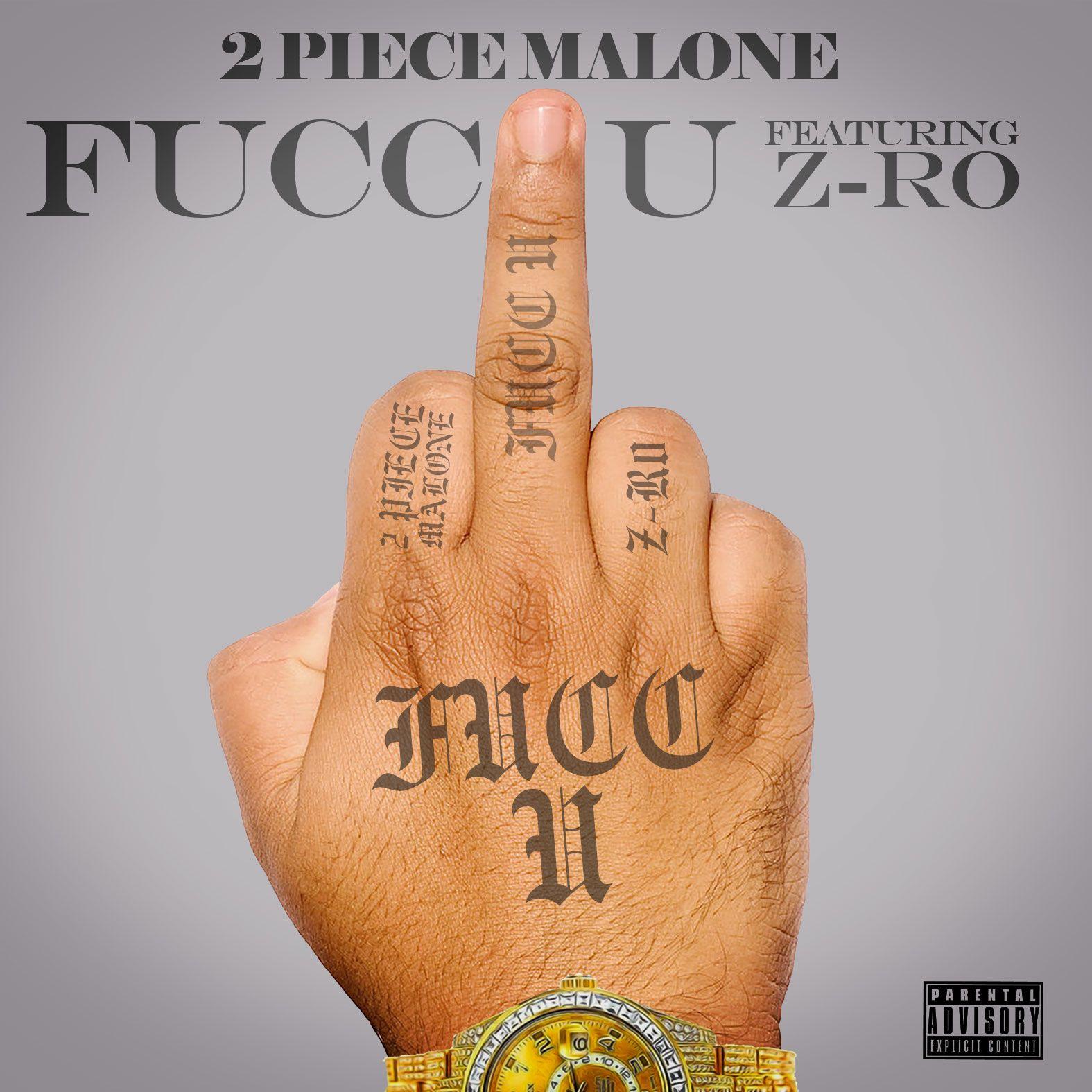 2 Piece Malone feat. Z-Ro FUCC U Cover Art