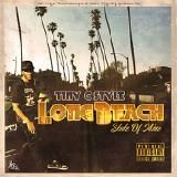 Tiny C Style - Long Beach State Of Mine