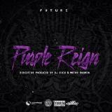 Future - Purple Reign [NoDJ]