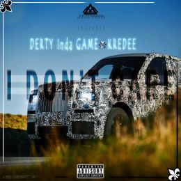 3D PYRAMIDMUSICGROUP - I Dont Care - Derty Inthegame Ft. Kredee [Prod. by MaxbeatzGh] 1 Cover Art