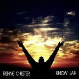 Renne Chester - I Know Jah