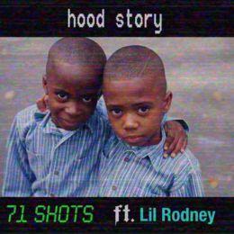71 Shots - Hood Story Cover Art