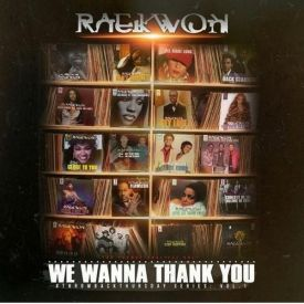 Raekwon The Chef - We Wanna Thank You Throwback Thursday Series Vol. 1 #TBT