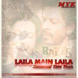 DEEJAAY MYK (PRODUCTION) - Laila Main Laila RAEES -  (Sensational Retro Remix ) Cover Art