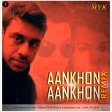 DEEJAAY MYK (PRODUCTION) - Bhaag Johnny - Aankhon Aankhon ( Remix ) Cover Art