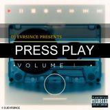 DJ EVRSINCE - Press Play Vol. 1 Cover Art