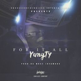 YungTy - For It All Cover Art