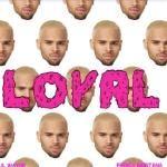 Chris Brown - Loyalty