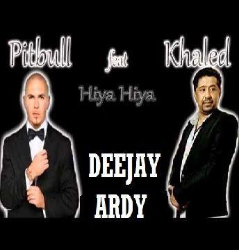 Cheb khaled feat pitbull hiya hiya