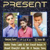 All Bangladeshi DJ's Club - ABDC - BECHE THEKE  LABH KI BOL - DJ ADOR BD & DEEJAY SONU Cover Art
