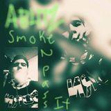 A-Blitz - SMOKE 2 PASS IT Cover Art