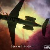 Ace montana610 - Delayed Flight Cover Art