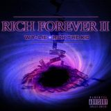 Wy~Lie - Rich Forever II (feat. Rich The Kid) Cover Art