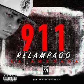 Relampago La Amenaza - 911 Masacre Para