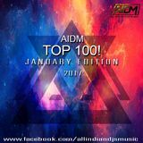 Allindiandjsmusic - AIDM TOP 100 JANUARY EDITION 2017  Cover Art
