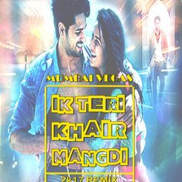 Allindiandjsmusic - Teri Khair Mangadi (Remix) Mumbai Vegas Cover Art