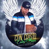 Alex DR Finest - Con Cristo Estoy Bien Cover Art
