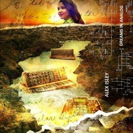 Alex Isley - DreamsInAnalog Cover Art
