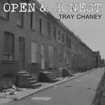 Tray Chaney - Open & Honest EP