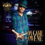 AllHipHop - Da Game Owe Me Cover Art