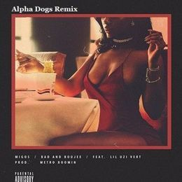 Alpha Dogs Music - Bad and Boujee (Alpha Dogs Remix) Cover Art