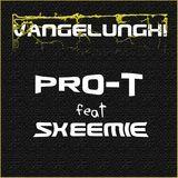 Pro T DopeFam - Vangelunghi Cover Art