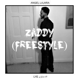 Angel Lajara - Zaddy (Freestyle) Cover Art