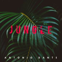 Antonio Dante - Jungle Cover Art