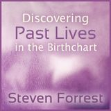 Astrology University - Discovering Past Lives in the Birth Chart Cover Art