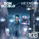Audiomack Electronic - Hexagon Radio Episode 103 Cover Art