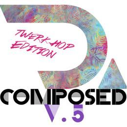 Audiomack Electronic - D.composed Vol. 5 (TwerkHop Edition) Cover Art