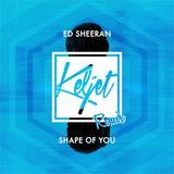 Audiomack Electronic - Shape Of You (Keljet Remix) Cover Art