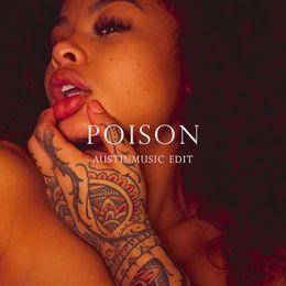 AustinMusic - Jahkoy - Poison (AustinMusic Edit) Cover Art