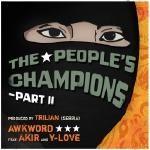 AWKWORD - The People's Champions - Part II [CLEAN]