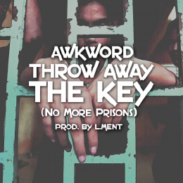 AWKWORD - Throw Away The Key [Clean] Cover Art