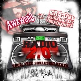 AWKWORD - Radio 2.0 ft. KRS-One, Dug Infinite, Brimstone127 & Mista Lawnge (of Black Sheep) [Clean] Cover Art