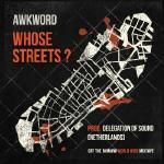 AWKWORD - Whose Streets? - CLEAN