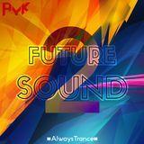 AYK - FUTURE SOUND 2 (The Album) - AYK Cover Art