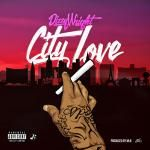 Dizzy Wright - City Love