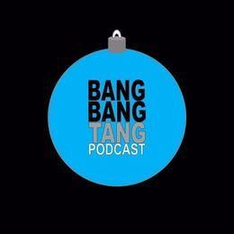 """BANG BANG TANG Podcast - Episode 21 - """"A Bangy Bangy Tangy Christmas"""" Cover Art"""