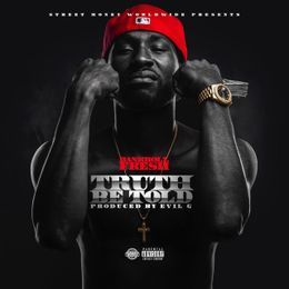 Bankroll Fresh - Truth Be Told Cover Art