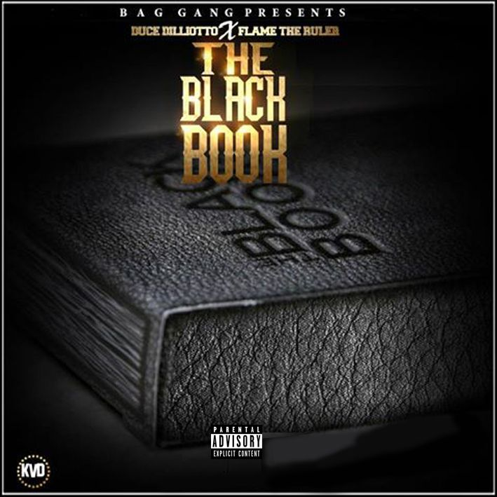 Duce Dilliotto and Flame The Ruler – The Black Book