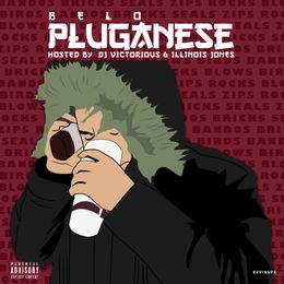 Beez Exclusivez - Pluganese  (Hosted by DJ Victorious & Illinois Jones) Cover Art