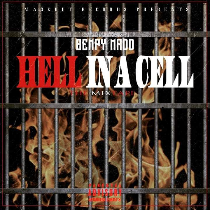 Bempy Madd Hell In A Cell The Mixtape Download And