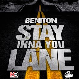 Beniton - STAY INNA YOU LANE Cover Art