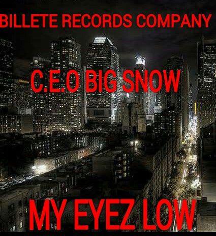 C E O Big Snow Eyez Low Download Audiomack