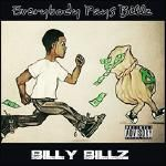 Billy Billz - Everybody Pays Billz LP