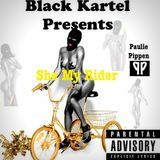 Black Kartel - She My Rider Cover Art